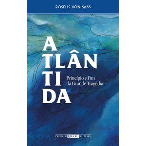 Atlantida-Principio-e-Fim-da-Grande-Tragedia