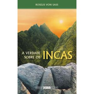 A-Verdade-sobre-os-Incas